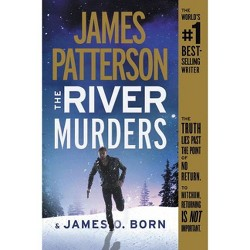 The River Murders - by  James Patterson & James O Born (Paperback)