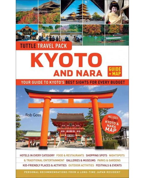 Tuttle Travel Pack Kyoto and Nara (Paperback) (Rob Goss) - image 1 of 1