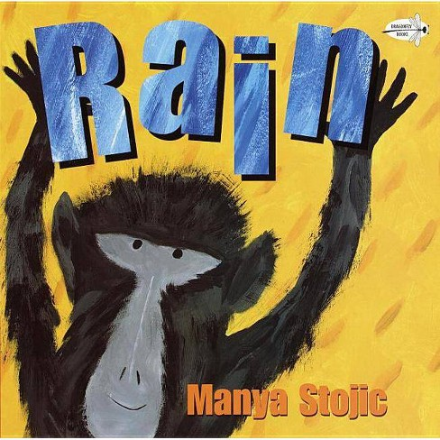 Rain - (Rise and Shine) by  Manya Stojic (Paperback) - image 1 of 1