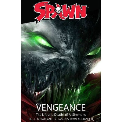 Spawn: Vengeance - by  Todd McFarlane (Paperback)