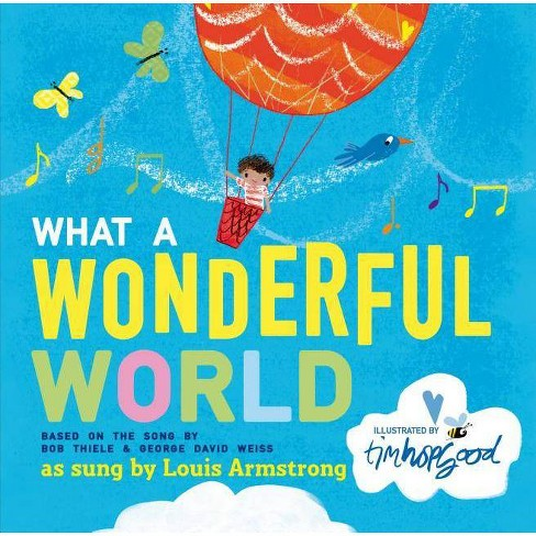 What a Wonderful World - by  Bob Thiele & George David Weiss (Hardcover) - image 1 of 1