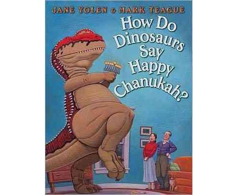 How Do Dinosaurs Say Happy Chanukah? (School And Library) (Jane Yolen) - image 1 of 1