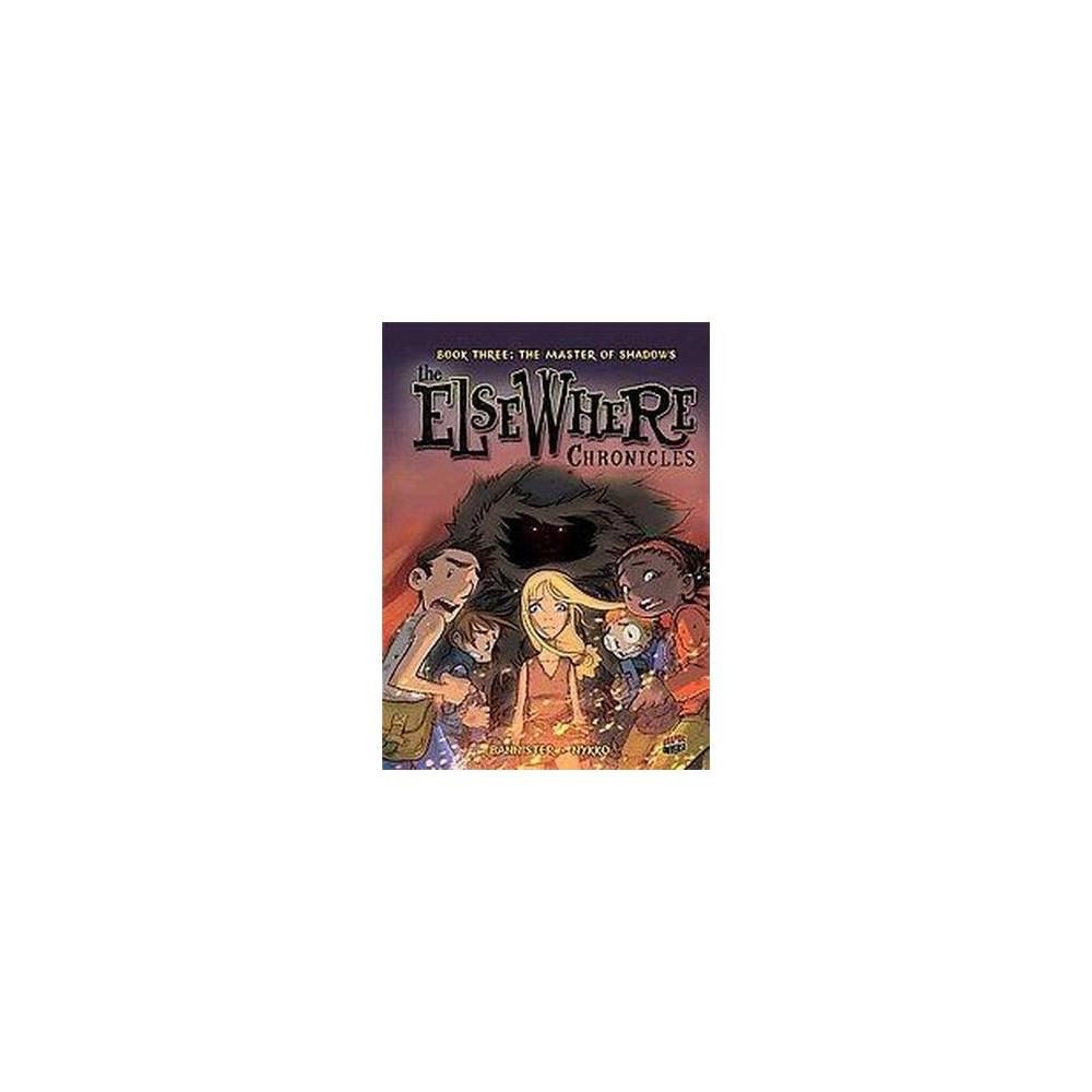 Book Three: the Master of Shadows : The Master of Shadows (Paperback) (Nykko)