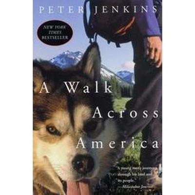 A Walk Across America - by  Peter Jenkins (Paperback)