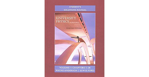Sears & Zemansky's University Physics : Chapters 1-20: With Modern Physics (Solution Manual / Student) - image 1 of 1