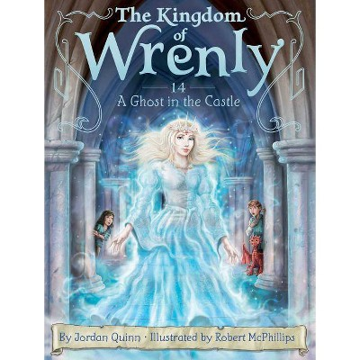 A Ghost in the Castle, 14 - (Kingdom of Wrenly) by  Jordan Quinn (Paperback)