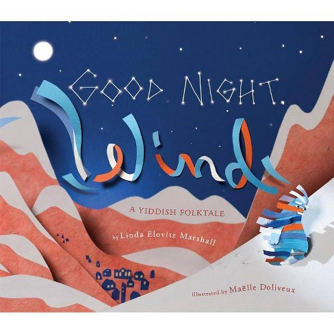 Good Night, Wind - by  Linda Elovitz Marshall (Hardcover) - image 1 of 1