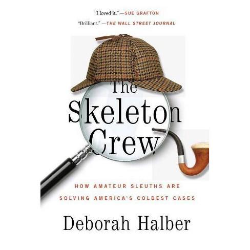 The Skeleton Crew - by  Deborah Halber (Paperback) - image 1 of 1