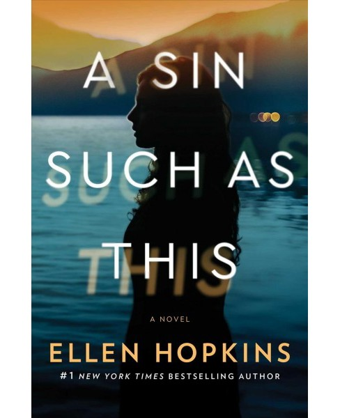 Sin Such As This -  by Ellen Hopkins (Hardcover) - image 1 of 1