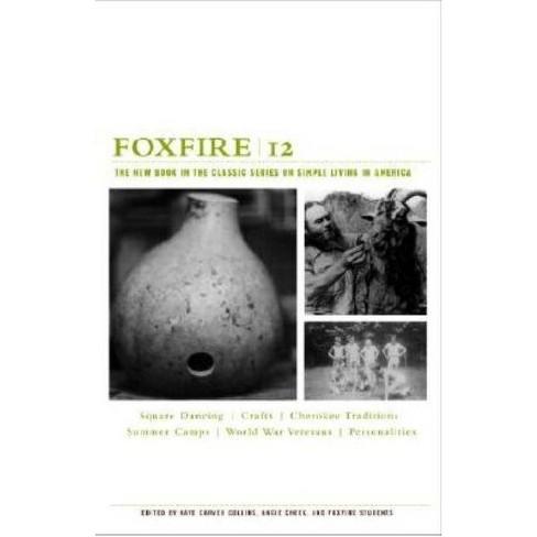 Foxfire 12 - (Paperback) - image 1 of 1