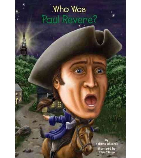 Who Was Paul Revere? -  Original (Who Was...?) by Roberta Edwards (Paperback) - image 1 of 1
