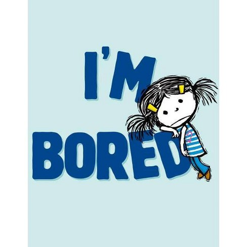 I'm Bored - (I'm Books) by  Michael Ian Black (Hardcover) - image 1 of 1