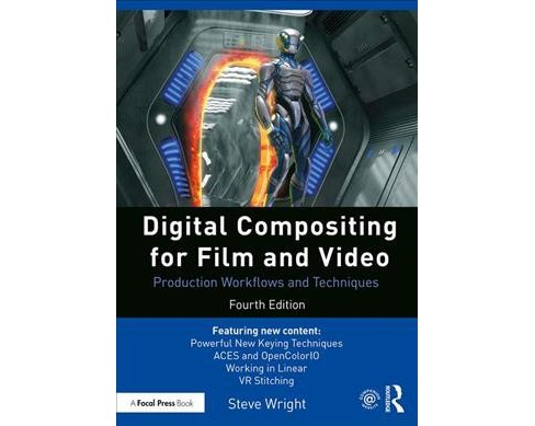 Digital Compositing for Film and Video : Production Workflows and Techniques -  (Paperback) - image 1 of 1