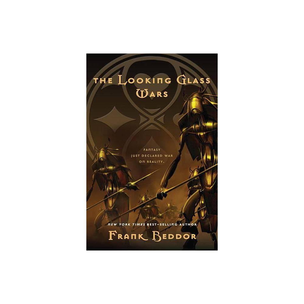 The Looking Glass Wars The Looking Glass Wars Trilogy Reprint Paperback By Frank Beddor