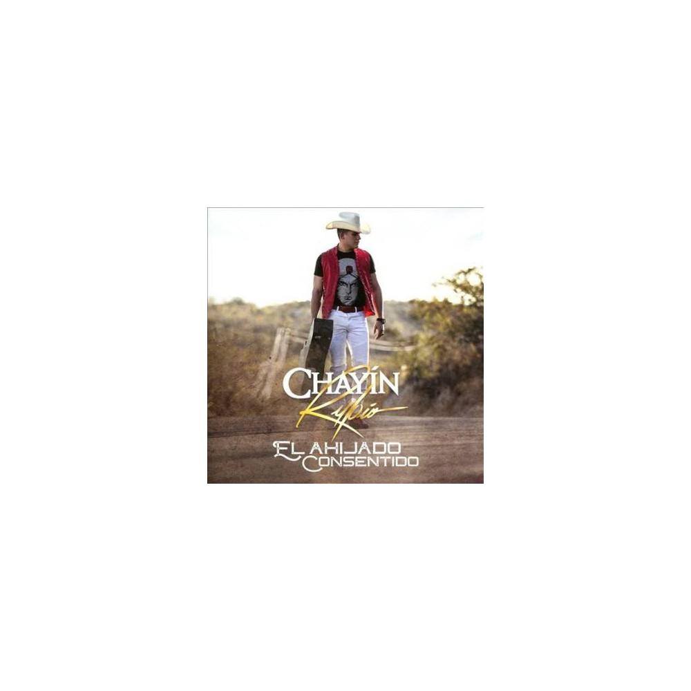 Chayin Rubio - El Ahijado Consentido (CD)