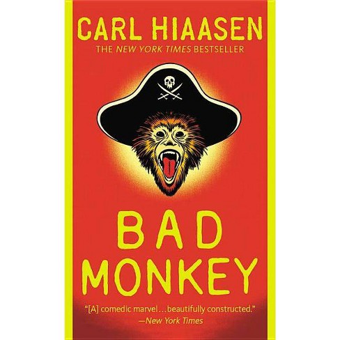 Bad Monkey - by  Carl Hiaasen (Paperback) - image 1 of 1
