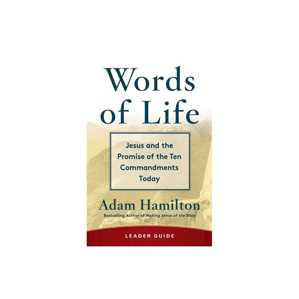 Words Of Life Leader Guide By Adam Hamilton Paperback