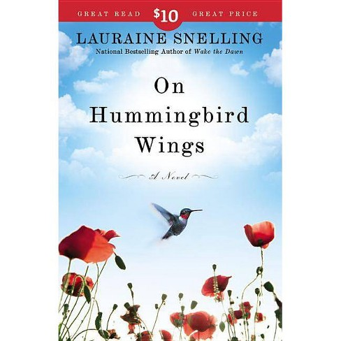 On Hummingbird Wings - by  Lauraine Snelling (Paperback) - image 1 of 1
