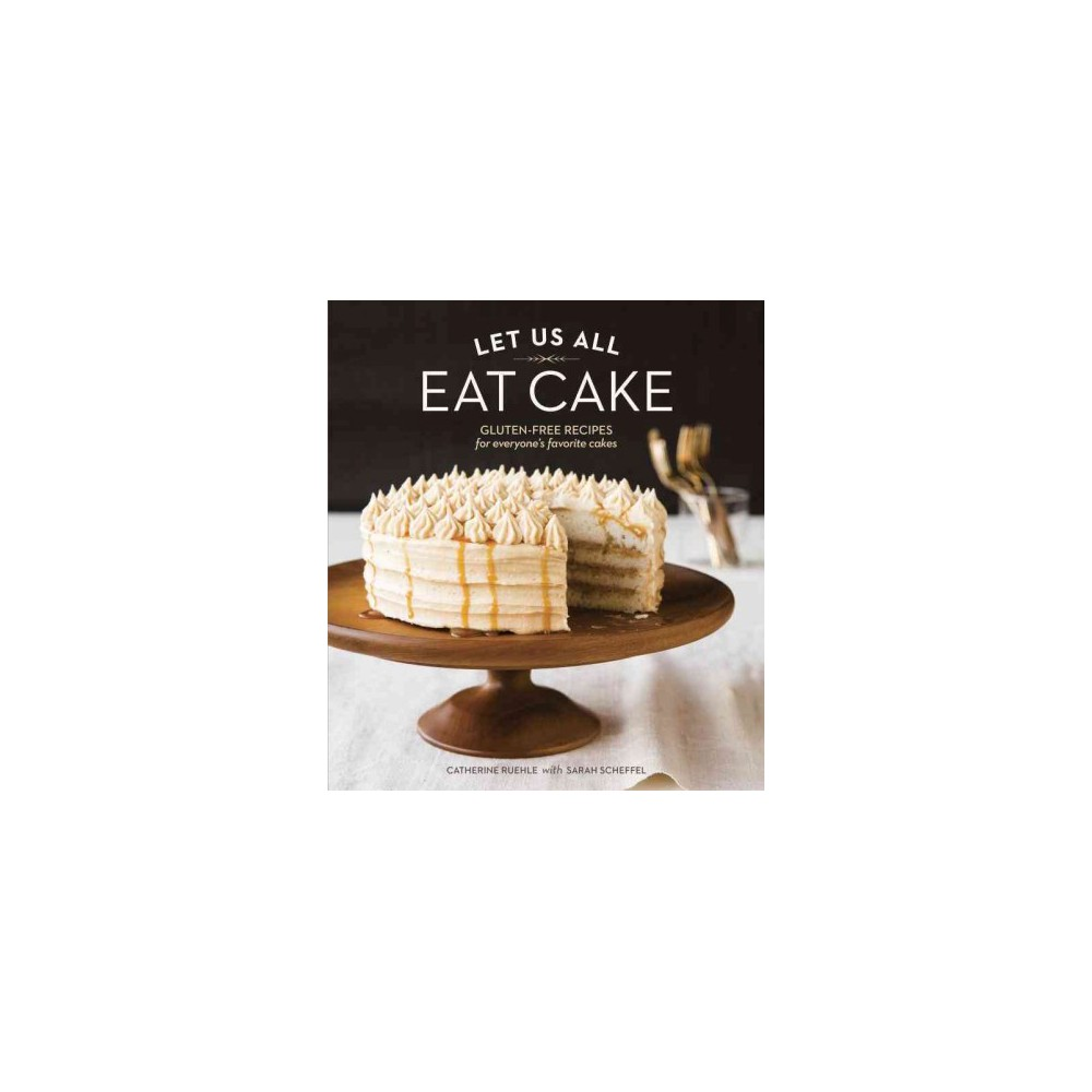 Let Us All Eat Cake (Hardcover)