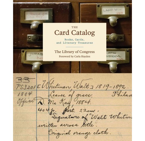 Card Catalog : Books, Cards, and Literary Treasures -  (Hardcover) - image 1 of 1