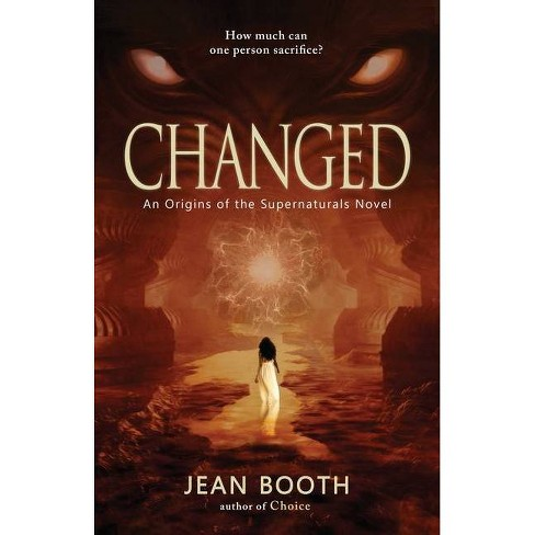 Changed - (Origins of the Supernaturals) by  Jean Booth (Paperback) - image 1 of 1