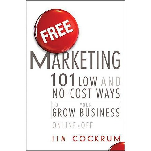 Free Marketing - by  Jim Cockrum (Hardcover) - image 1 of 1