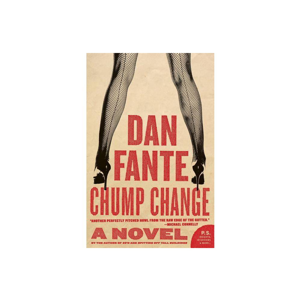 Chump Change P S By Dan Fante Paperback