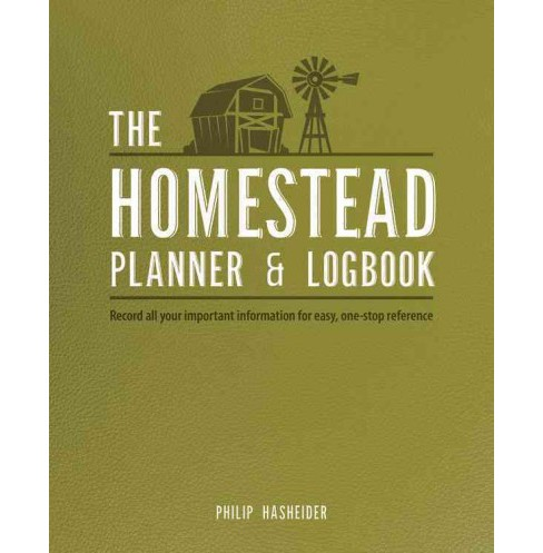 Homestead Planner & Logbook : Record all your important information for easy, one-stop reference - image 1 of 1