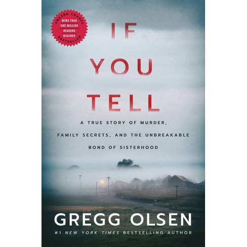 If You Tell - by  Gregg Olsen (Paperback) - image 1 of 1