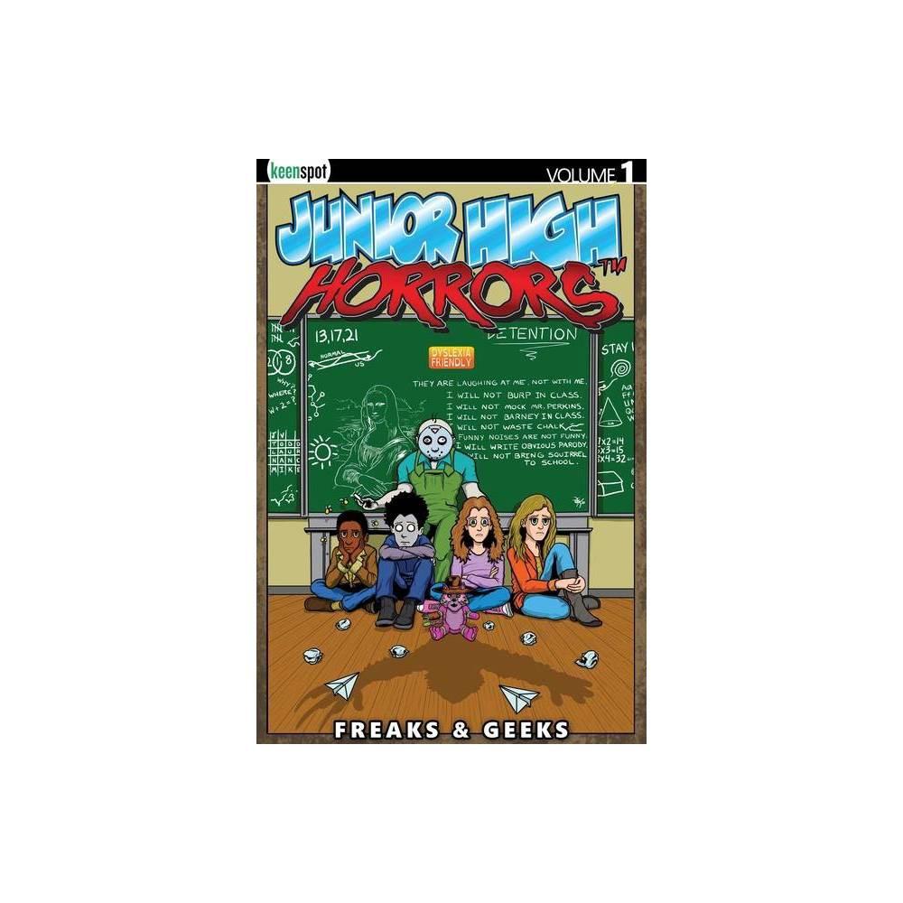 Junior High Horrors Vol 1 Freaks Geeks By Rob Potchak Paperback
