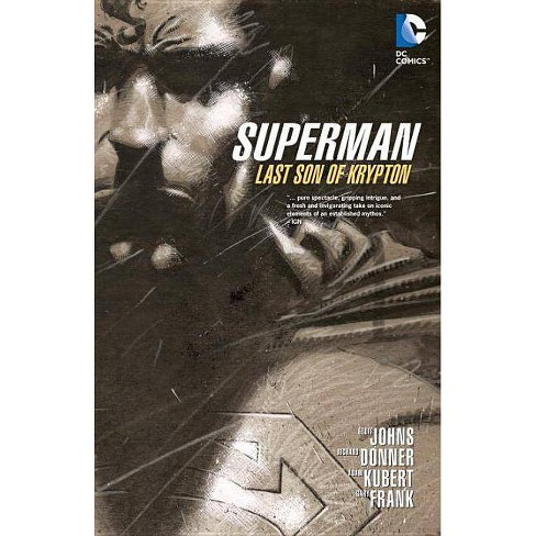 Superman: Last Son of Krypton - (Superman (DC Comics)) by  Geoff Johns (Paperback) - image 1 of 1
