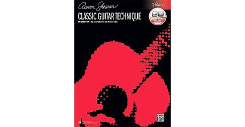 Classic Guitar Technique : Includes Downloadable Audio (Vol 1) (Paperback) (Aaron Shearer) - image 1 of 1
