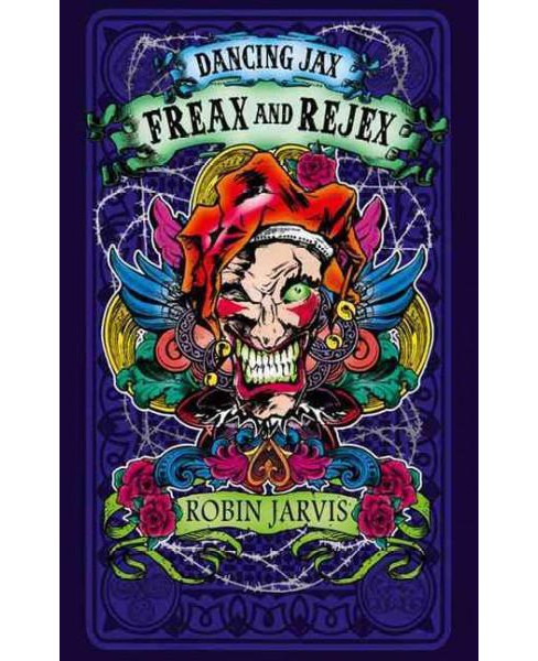 Freax and Rejex (Paperback) (Robin Jarvis) - image 1 of 1