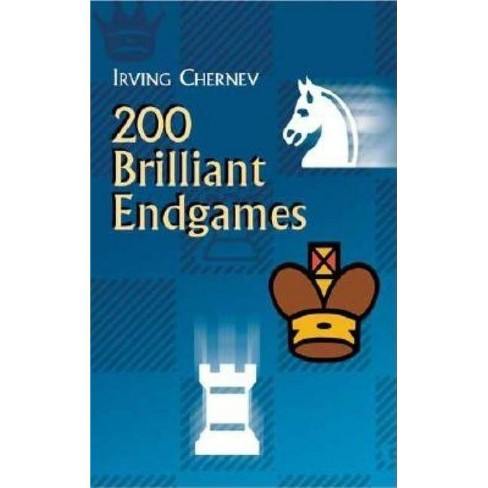 200 Brilliant Endgames - (Dover Books on Chess) by  Irving Chernev (Paperback) - image 1 of 1