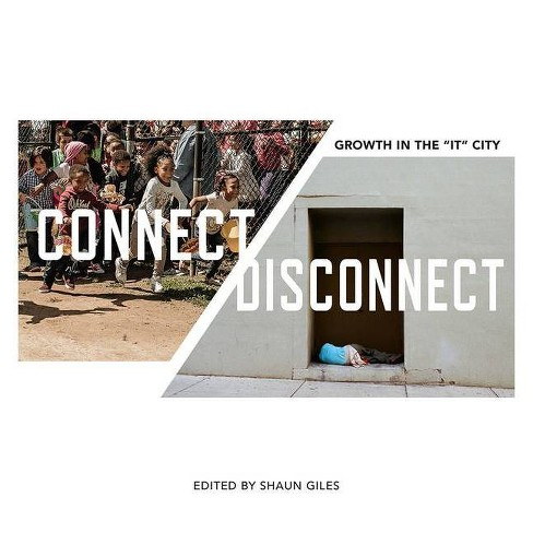 Connect/Disconnect - (Frist Art Museum Title) by  Shaun Giles (Paperback) - image 1 of 1