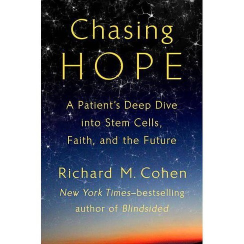 Chasing Hope - by  Richard M Cohen (Hardcover) - image 1 of 1
