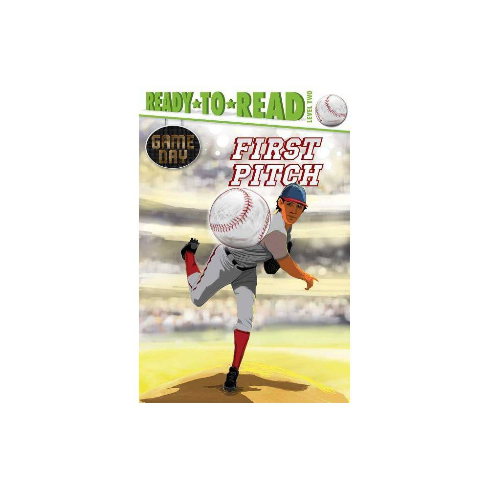 First Pitch - (Game Day) by David Sabino (Hardcover) Discounts