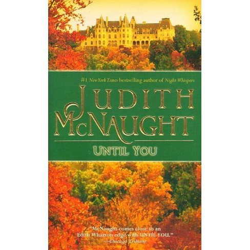 Until You - (Westmoreland Dynasty Saga) by  Judith McNaught (Paperback) - image 1 of 1