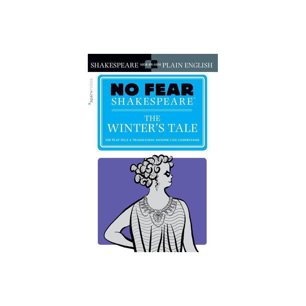 The Winter S Tale No Fear Shakespeare Volume 23 Sparknotes No Fear Shakespeare By Sparknotes Paperback
