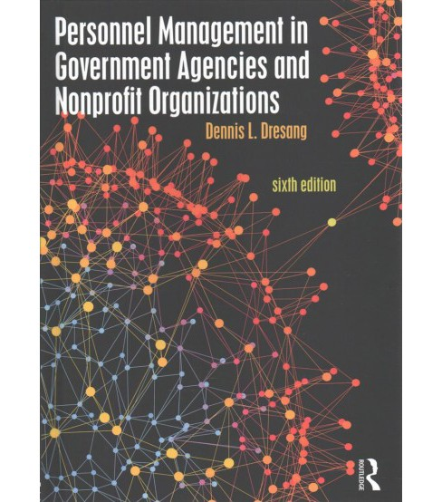 Personnel Management in Government Agencies and Nonprofit Organizations (Hardcover) (Dennis L. Dresang) - image 1 of 1