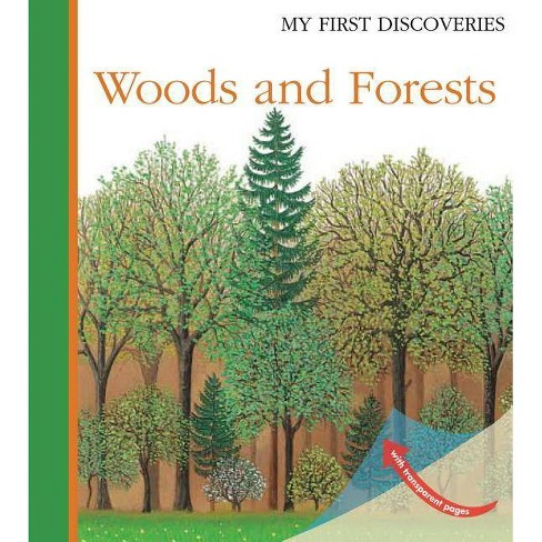 Woods and Forests - (My First Discoveries) by  Ute Fuhr (Hardcover) - image 1 of 1