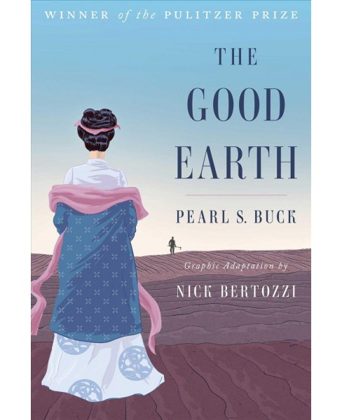 Good Earth -  Reprint (The Good Earth) by Pearl S. Buck (Paperback) - image 1 of 1