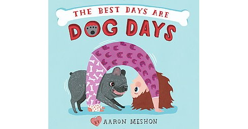 Best Days Are Dog Days (School And Library) (Aaron Meshon) - image 1 of 1