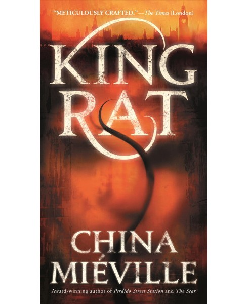 King Rat -  by China Mieville (Paperback) - image 1 of 1