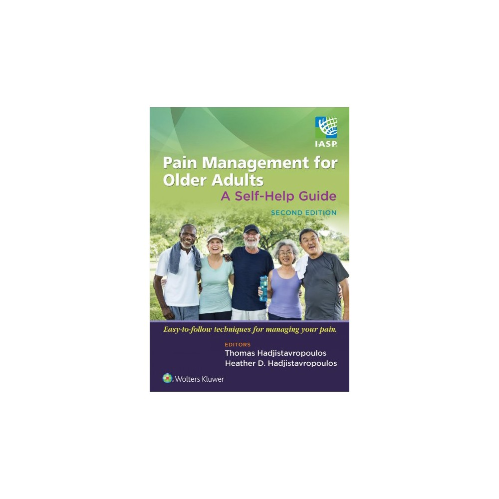 Pain Management for Older Adults : A Self-help Guide - 2 (Paperback)