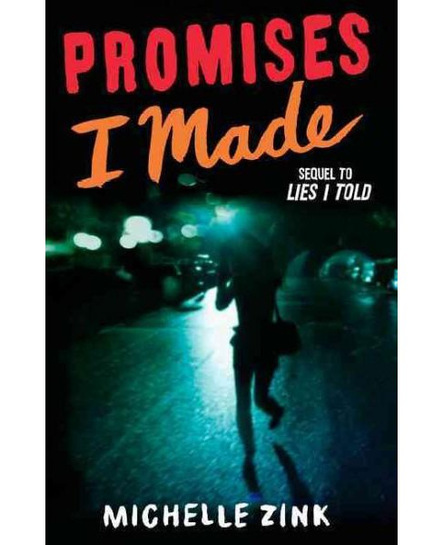 Promises I Made (Hardcover) (Michelle Zink) - image 1 of 1