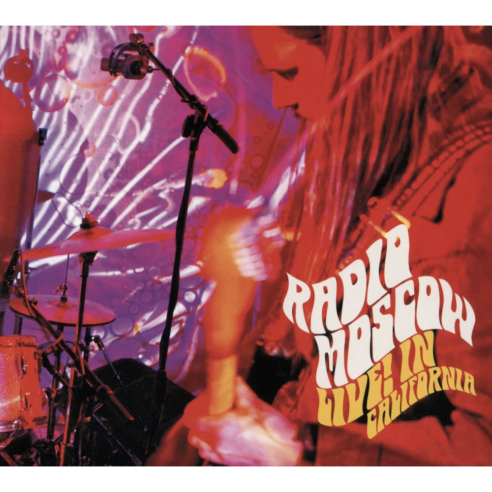 Radio Moscow - Live In California (CD)