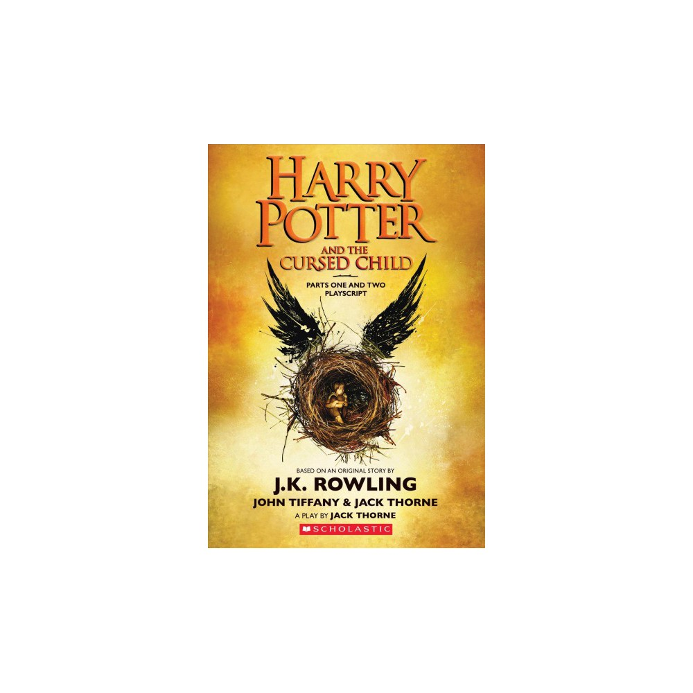Harry Potter and the Cursed Child : Parts One and Two Playscript (Paperback) (J. K. Rowling & John