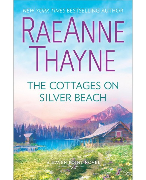Cottages on Silver Beach -  (Haven Point) by RaeAnne Thayne (Hardcover) - image 1 of 1