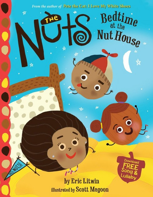 The Nuts: Bedtime at the Nut House ( Little, Brown Presents) (Reprint) (Hardcover) by Eric Litwin - image 1 of 1